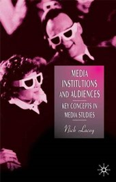 Media Institutions and Audiences