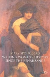 Writing Women's History Since the Renaissance