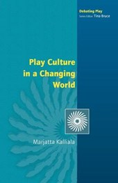Play Culture in a Changing World