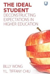 The Ideal Student: Deconstructing Expectations in Higher Education 1e