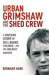 Urban Grimshaw and the Shed Crew