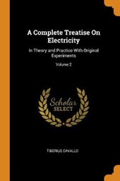 A Complete Treatise on Electricity