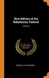 New Edition of the Babylonian Talmud; Volume 8