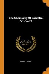 The Chemistry of Essential Oils Vol II