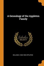 A Genealogy of the Appleton Family