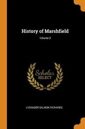History of Marshfield; Volume 3