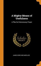 A Mighty Means of Usefulness