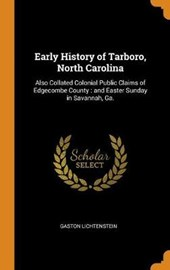 Early History of Tarboro, North Carolina