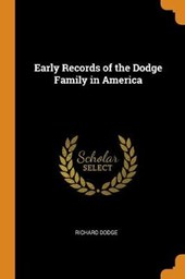 Early Records of the Dodge Family in America