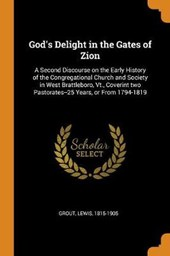 God's Delight in the Gates of Zion