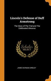 Lincoln's Defense of Duff Armstrong