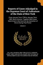 Reports of Cases Adjudged in the Supreme Court of Judicature of the State of New York