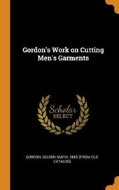 Gordon's Work on Cutting Men's Garments