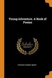 Young Adventure. a Book of Poems