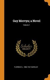 Guy Mervyn; A Novel; Volume 1