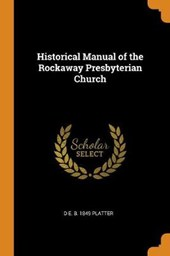 Historical Manual of the Rockaway Presbyterian Church
