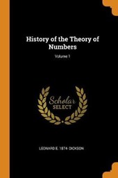 History of the Theory of Numbers; Volume 1