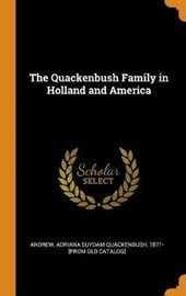 The Quackenbush Family in Holland and America