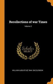 Recollections of War Times; Volume 2