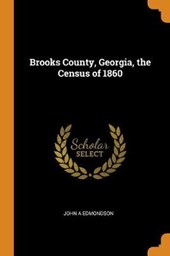 Brooks County, Georgia, the Census of 1860