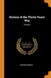 History of the Thirty Years' War; Volume 2
