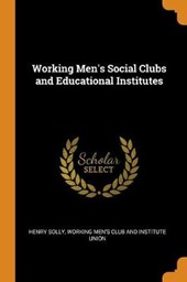 Working Men's Social Clubs and Educational Institutes