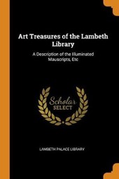 Art Treasures of the Lambeth Library