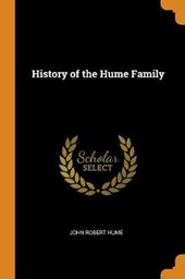 History of the Hume Family ..