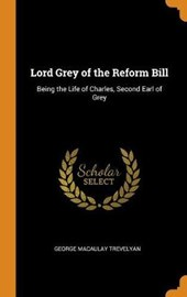 Lord Grey of the Reform Bill