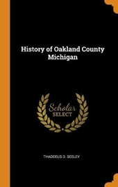 History of Oakland County Michigan