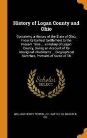 History of Logan County and Ohio