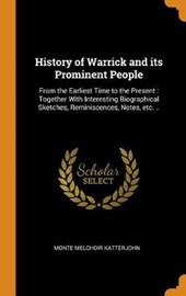 History of Warrick and Its Prominent People
