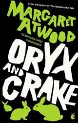Oryx & crake | Margaret Atwood |