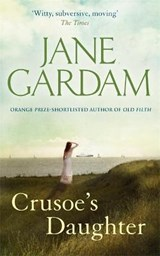 Crusoe's daughter | Jane Gardam |