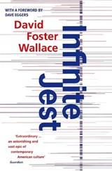 Infinite Jest | David Foster Wallace |