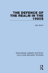 The Defence of the Realm in the 1980s