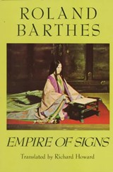 The Empire of Signs | Roland Barthes |