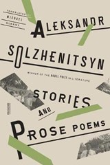 Stories and Prose Poems | Aleksandr Isaevich Solzhenitsyn | 9780374534721