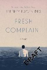 Fresh Complaint | Jeffrey Eugenides |
