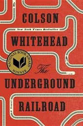 Underground Railroad (Pulitzer Prize Winner) (National Book Award Winner) (Oprah's Book Club)