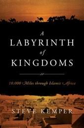 A Labyrinth of Kingdoms