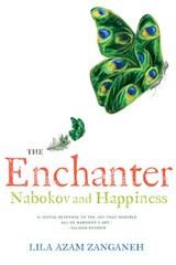 The Enchanter   Lila Azam Zanganeh  