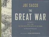The Great War   Sacco, Joe ; Hochschild, Adam  