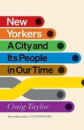 New Yorkers - A City and Its People in Our Time