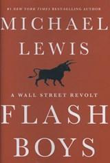 Flash Boys   Michael Lewis  