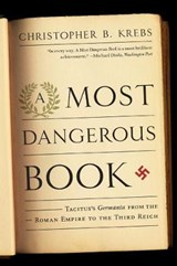 A Most Dangerous Book | Christopher B. Krebs |
