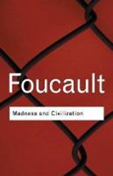 Madness and Civilization | Michel Foucault |