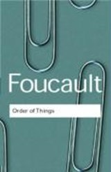 The Order of Things | Michel Foucault |