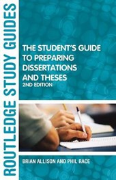 The Student's Guide to Preparing Dissertations and Theses