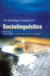 The Routledge Companion to Sociolinguistics